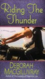 Riding the Thunder - Deborah MacGillivray
