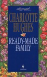 Ready-Made Family (Loveswept #764) - Charlotte Hughes