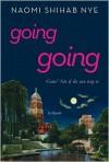 Going Going - Naomi Shihab Nye