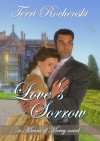 Love's Sorrow (Means of Mercy #1) - Terri Rochenski