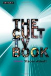 The Cult TV Book - Stacey Abbott, Tat Wood, Paul Sutton, Hillary Robson