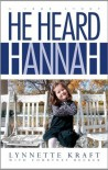 He Heard Hannah - Lynnette Kraft, Courtney Becker