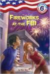 Fireworks at the FBI - Ron Roy, Timothy Bush