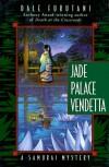 Jade Palace Vendetta: A Samurai Mystery - Dale Furutani