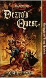 Dezra's Quest - Chris Pierson