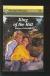King Of The Hill (Harlequin Romance) - Emma Goldrick