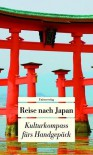 Reise nach Japan: Kulturkompass fürs Handgepäck - Françoise Hauser