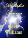 A Perfect Summer - Jackie Williams, Natalie Williams