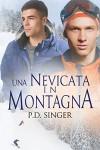 Una nevicata in montagna (Serie Le montagne Vol. 2) (Italian Edition) - P.D. Singer, Rebecca Traduce