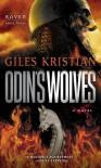 Odin's Wolves - Giles Kristian