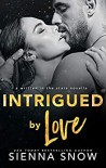Intrigued By Love (Written in the Stars #5) - Sienna Snow