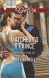 Matched to a Prince - Kat Cantrell