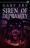 Siren of Depravity - Gary Fry