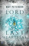 Lord of the Last Heartbeat (The Sacred Dark #1) - May Peterson