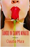 Tango in campo minato - Claudia Mura