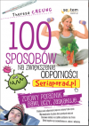 100 sposobów na zwiększenie odporności. Seriaporad.pl - Theresa Cheung