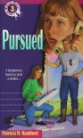 Pursued - Patricia H. Rushford