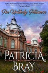 An Unlikely Alliance - Patricia Bray