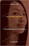 Das Fürchten verlernen: 7 Mutproben, die alles verändern (suhrkamp taschenbuch) - Miriam Stein