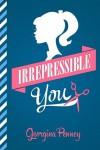 Irrepressible You: Destiny Romance - Georgina Penney