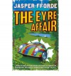 (The Eyre Affair) By Jasper Fforde (Author) Paperback on (Jul , 2001) - Jasper Fforde