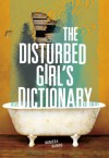 The Disturbed Girl's Dictionary - NoNieqa Ramos