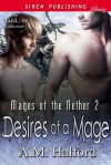 Desires of a Mage - A.M. Halford