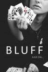 Bluff - Julie Dill