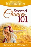 Second Chances 101 - Donna K. Weaver