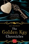 The Golden Key Chronicles - A.J. Nuest