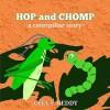 Hop and Chomp: A Caterpillar Story: Children's Books – Picture Books for Kids – Story Books for Children – Beginner Book for Children – Age 3-7 - Gita V. Reddy, Gita V. Reddy