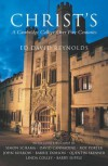 Christ's - A Cambridge College Over Five Centuries: A Cambridge College Over Five Centuries - Ed David Reynolds, Ed David Reynolds