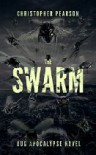 The Swarm - Christopher Pearson
