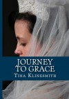 Journey to Grace (Journey Series Book #2) - Tina Klinesmith