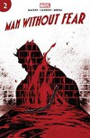 Man Without Fear (2019) #2 (of 5) - Charles MacKay, Kyle Hotz, Stefano Landini