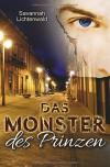 Das Monster des Prinzen - Savannah Lichtenwald