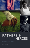 Fathers and Heroes - BenLMoore