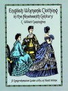 English Women's Clothing in the Nineteenth Century: A Comprehensive Guide with 1,117 Illustrations - C. Willett Cunnington