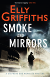 Smoke and Mirrors - Elly Griffiths