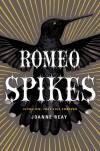 Romeo Spikes - Joanne Reay