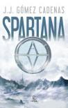 Spartana - J.J Gómez Cadenas