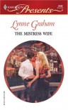 The Mistress Wife: Foreign Affairs - Lynne Graham
