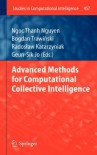 Advanced Methods for Computational Collective Intelligence (Studies in Computational Intelligence) -