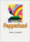 Pepperland - Mark Delaney