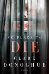No Place to Die (Mike Lockyer Novels) - Clare Donoghue