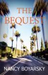 The Bequest: A Mystery - Nancy Boyarsky