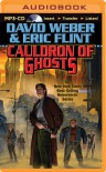 Cauldron of Ghosts - David Weber, Eric Flint, Peter Larkin  Dr