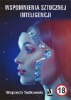 Wspomnienia sztucznej inteligencji - Wojciech Tadkowski