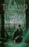 A Thousand Words for Stranger - Julie E. Czerneda