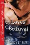 Love's Betrayal - Stormy Glenn